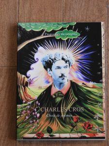 «CHARLES CROS CHOIX DE TEXTES» (N°6)